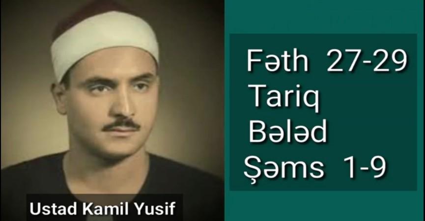 Ustad Kamil Yusif Bəhtimi-Fəth,Tariq,Bələd,Şəms surələri