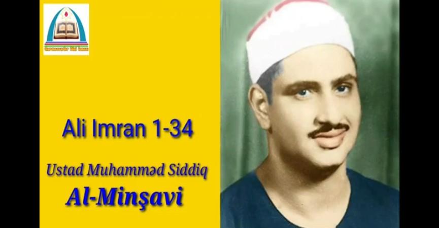 Ustad Muhammed Siddiq Al Minşavi - Ali Imran surəsi ( 1 - 34)