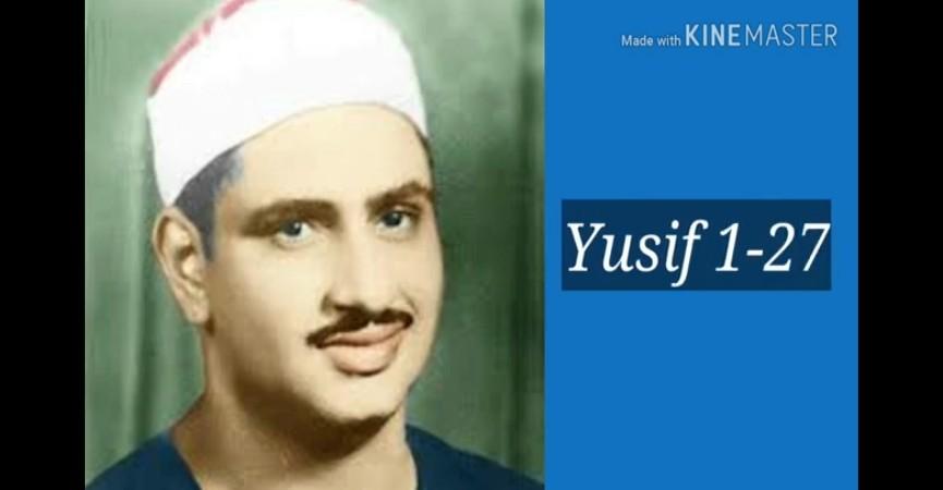 Ustad Muhəmməd Siddiq Minşavi - Yusif surəsi 1-27 ayələr. Suriya 1958